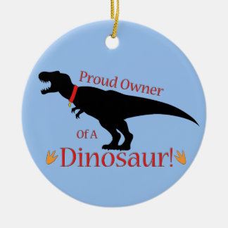 Proud Owner of a Dinosaur Double-Sided Ceramic Round Christmas Ornament
