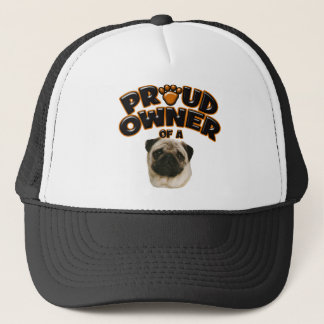 Proud Owner of a Pug Trucker Hat