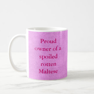 Proud Owner of a Spoiled Rotten Pet Mug-Girl Basic White Mug