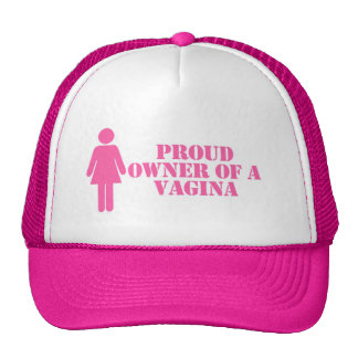 """Proud Owner of A Vagina"" Feminist Hat"