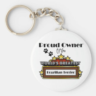 Proud Owner World's Greatest Brazilian Terrier Basic Round Button Key Ring
