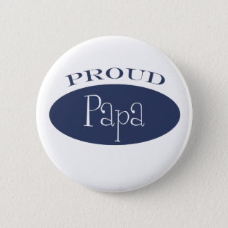 proud papa 6 cm round badge