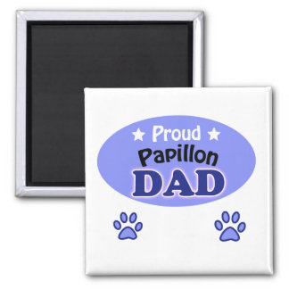 Proud Papillon dad Square Magnet