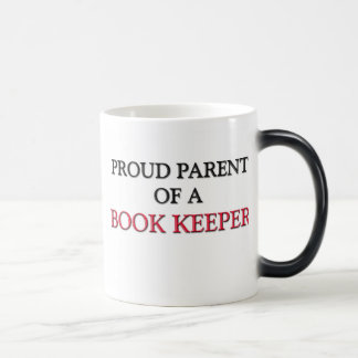 Proud Parent Of A BOOK KEEPER Coffee Mug