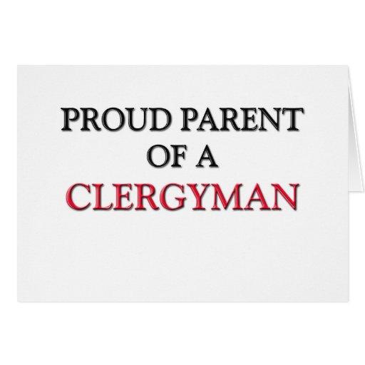 Proud Parent Of A CLERGYMAN Greeting Card