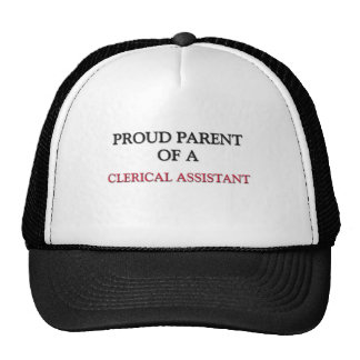 Proud Parent Of A CLERICAL ASSISTANT Hat