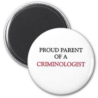 Proud Parent Of A CRIMINOLOGIST 6 Cm Round Magnet