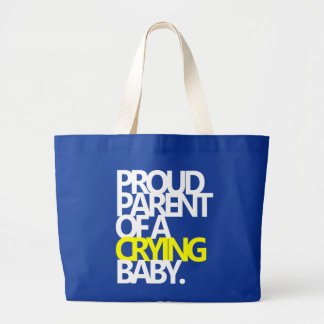 PROUD PARENT OF A CRYING BABY CANVAS BAG