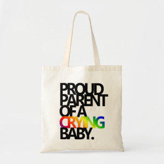 PROUD PARENT OF A CRYING BABY CANVAS BAGS