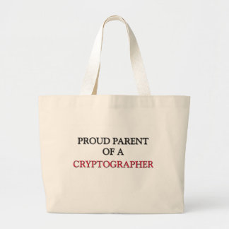 Proud Parent Of A CRYPTOGRAPHER Tote Bag