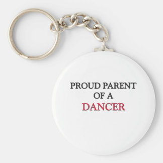Proud Parent Of A DANCER Basic Round Button Key Ring