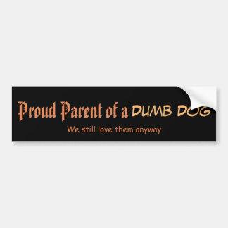 Proud Parent of a Dog Bumper Sticker
