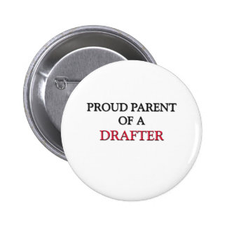 Proud Parent Of A DRAFTER 6 Cm Round Badge