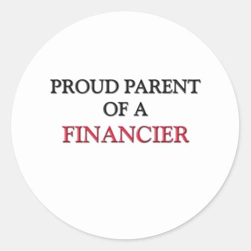 Proud Parent Of A FINANCIER Round Stickers