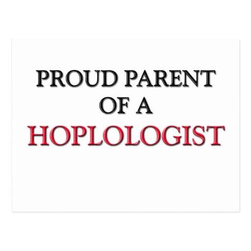 Proud Parent Of A HOPLOLOGIST Post Cards