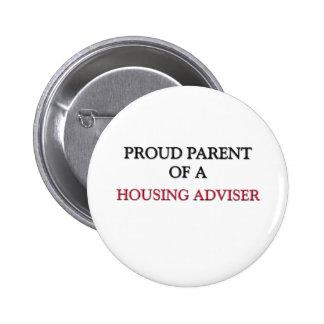 Proud Parent Of A HOUSING ADVISER 6 Cm Round Badge