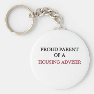 Proud Parent Of A HOUSING ADVISER Basic Round Button Key Ring
