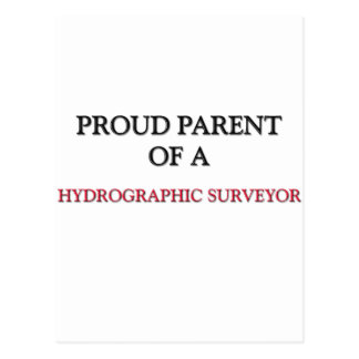 Proud Parent Of A HYDROGRAPHIC SURVEYOR Post Card