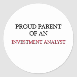 Proud Parent Of A INVESTMENT ANALYST Sticker