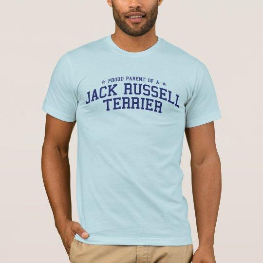 Proud Parent of a Jack Russell Terrier T-Shirt