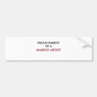 Proud Parent Of A MAKEUP ARTIST Bumper Stickers