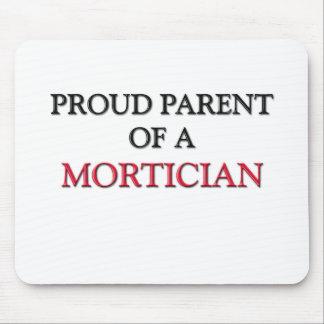 Proud Parent Of A MORTICIAN Mouse Mats