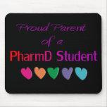 Proud Parent of a PharmD Student Mousepad