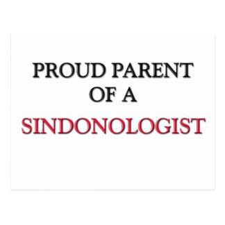 Proud Parent Of A SINDONOLOGIST Postcard