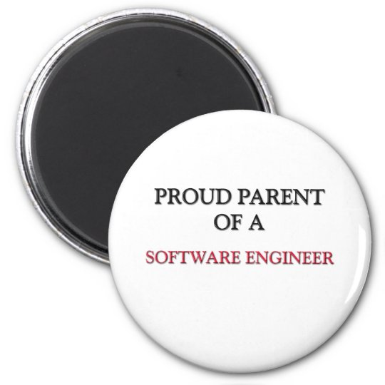Proud Parent Of A SOFTWARE ENGINEER 6 Cm Round Magnet