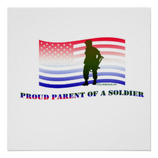 PROUD PARENT OF A SOLDIER POSTER