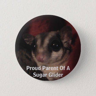 Proud Parent Of A Sugar Glider 6 Cm Round Badge