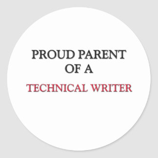 Proud Parent Of A TECHNICAL WRITER Stickers