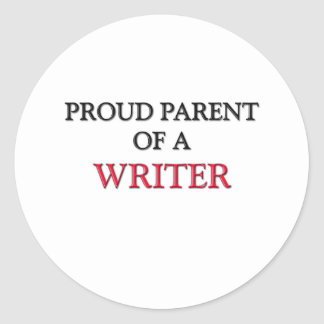 Proud Parent Of A WRITER Stickers