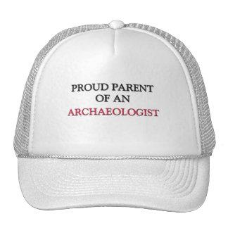 Proud Parent OF AN ARCHAEOLOGIST Hats