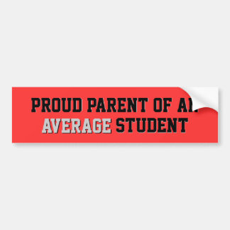 Proud Parent of an Average Student Red Grey Bumper Sticker