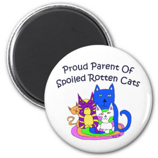 Proud Parent of Spoiled Rotten Cats Round Magnets