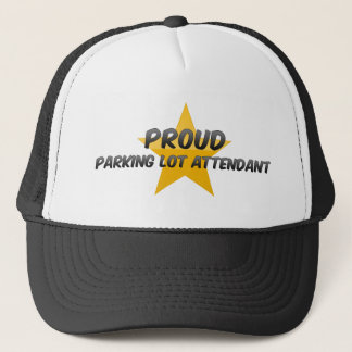 Proud Parking Lot Attendant Trucker Hat