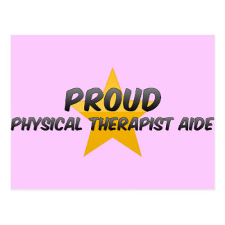 Proud Physical Therapist Aide Postcards
