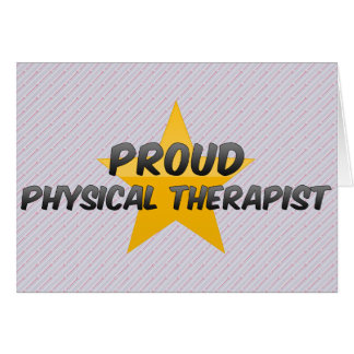 Proud Physical Therapist Greeting Cards