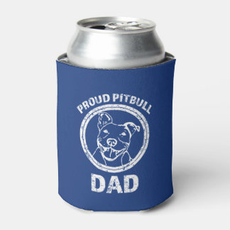 Proud Pitbull Dad funny can cooler
