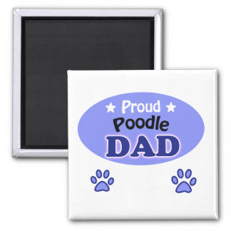 Proud Poodle dad Square Magnet