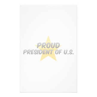 Proud President Of U S Stationery Paper