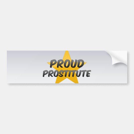 Proud Prostitute Bumper Sticker