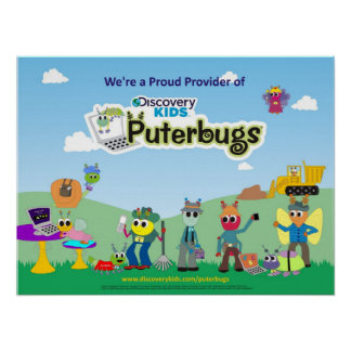 Proud Provider of Discovery Kids Puterbugs Poster