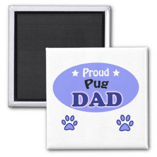 Proud Pug dad Square Magnet