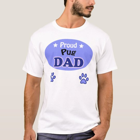 Proud Pug Dad T-Shirt
