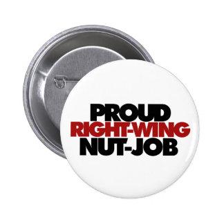 Proud right wing nut job 6 cm round badge