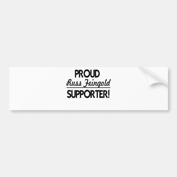 Proud Russ Feingold Supporter! Bumper Sticker