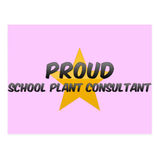 Proud School Plant Consultant Postcards