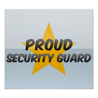 Proud Security Guard Poster